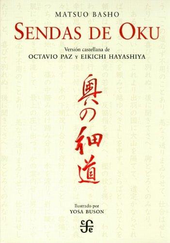 Sendas de Oku (Tezontle) (Spanish Edition) (9681678680) by Basho Matsuo