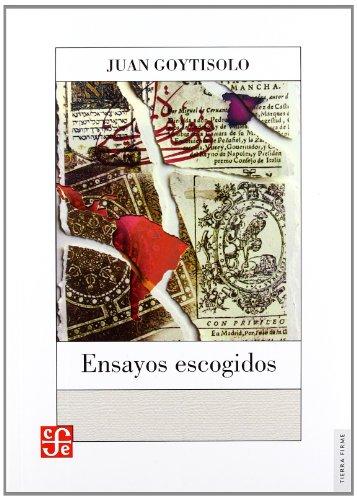 9789681678739: Ensayos escogidos (Tierra Firme) (Spanish Edition)