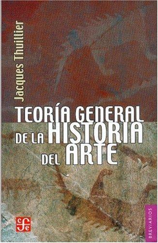 9789681679088: Teoría general de la historia del arte (Colec. Breviarios)