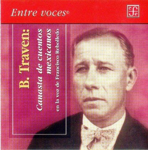 9789681679200: Canasta de cuentos mexicanos. En la voz de Francisco Rebolledo (Entre Voces) (Spanish Edition)