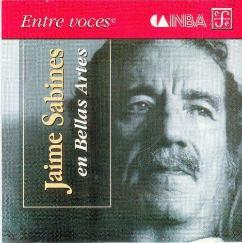 9789681679392: Jaime Sabines en Bellas Artes (Entre Voces) (Spanish Edition)