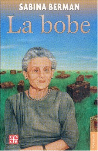 9789681679897: La bobe (Coleccion Popular) (Spanish Edition)