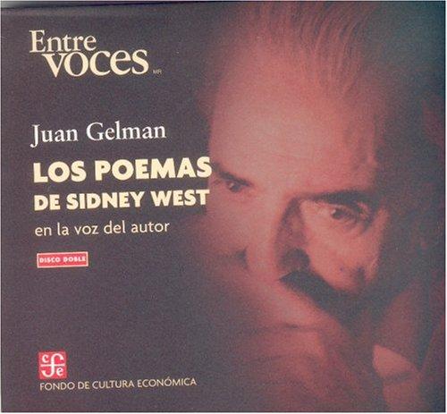 Los poemas de Sidney West en la: Gelman Juan