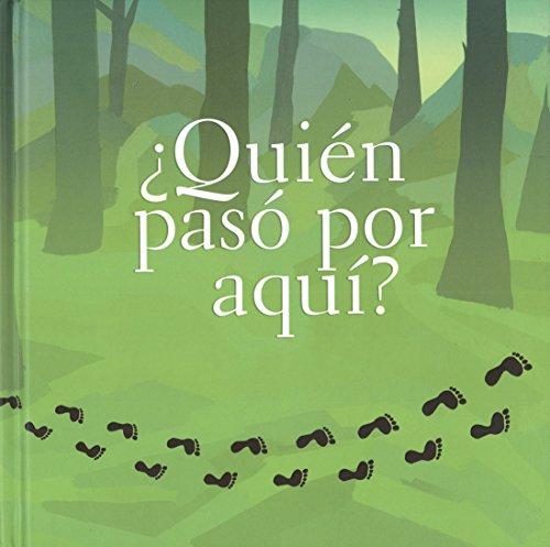 9789681680619: ¿Quién pasó por aquí? (Ojitos Pajaritos) (Spanish Edition)