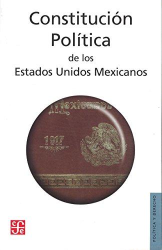 9789681680923: Constitución Política de los Estados Unidos Mexicanos. Publicada en el Diario Oficial de la Federación el 5 de febrero de 1917 (Política y Derecho)