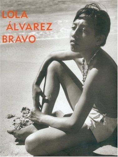 9789681681166: Lola Alvarez Bravo