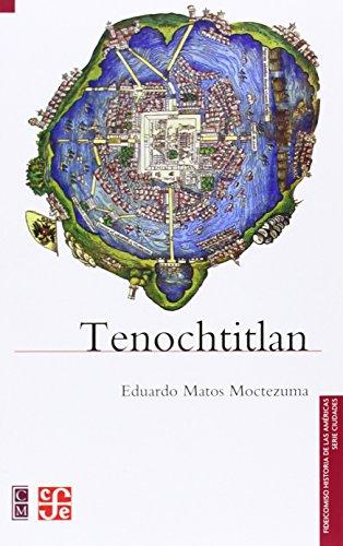 9789681681180: Tenochtitlan (Historia)