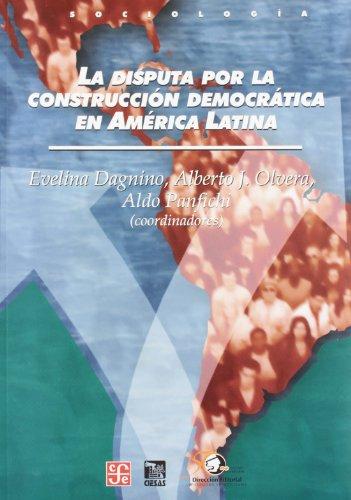 9789681681968: La disputa por la construcción democrática en América Latina (Sociologia) (Spanish Edition)