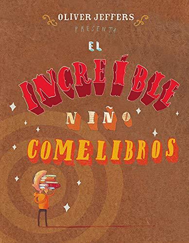 9789681682521: El increíble niño comelibros (Los Especiales a La Orilla) (Spanish Edition)