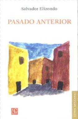 9789681682910: Pasado anterior (Spanish Edition)