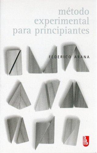 9789681683016: Método experimental para principiantes (Biblioteca Universitaria de Bolsillo) (Spanish Edition)