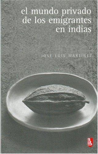 9789681683344: El mundo privado de los emigrantes en Indias (Biblioteca Universitaria de Bolsillo) (Spanish Edition)