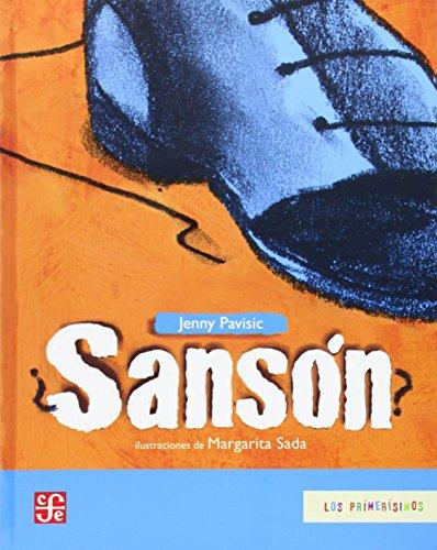 Sansón? (Los Primerisimos) (Spanish Edition): Pavisic Jenny