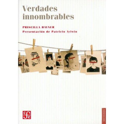 9789681683412: Verdades innombrables. El reto de las comisiones de la verdad (Sociologia) (Spanish Edition)