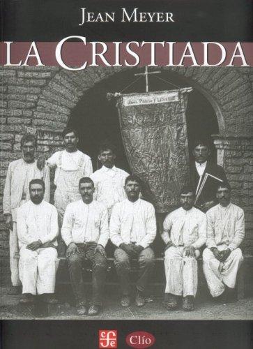 9789681683627: La Cristiada (Mexican History) (Spanish Edition)