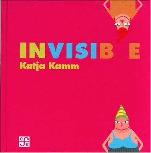 9789681683672: Invisible (Spanish Edition)