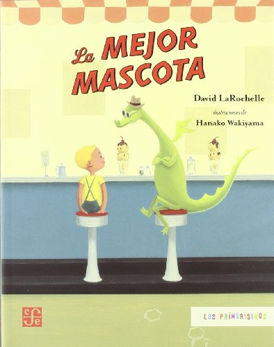 9789681683740: La mejor mascota (Spanish Edition)