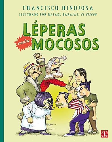 9789681683979: Léperas contra mocosos (A la Orilla del Viento) (Spanish Edition)
