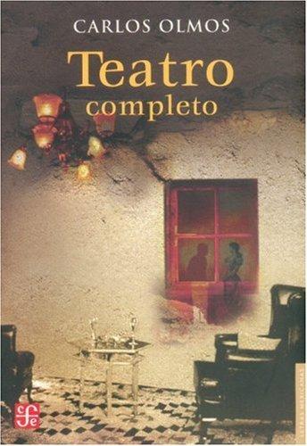 9789681684112: Teatro completo (Letras Mexicanas) (Spanish Edition)