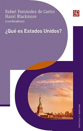 9789681684617: ¿Qué es Estados Unidos? (Politica y Derecho) (Spanish Edition)