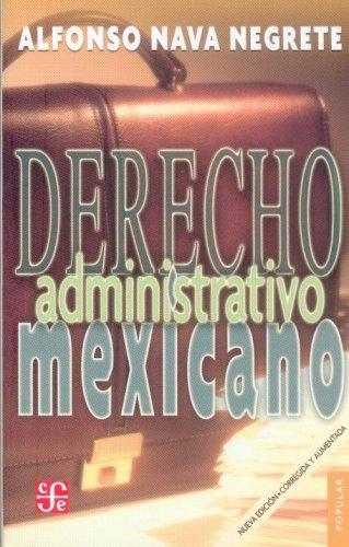 9789681685188: Derecho administrativo mexicano (Coleccin Popular) (Spanish Edition)