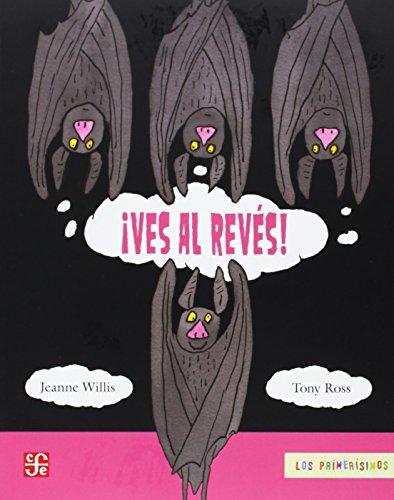 9789681685348: ¡Ves al revés! (Primerisimos) (Spanish Edition)
