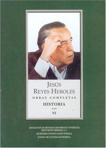 9789681685522: Obras completas, VI. Historia 3 Liberalismo mexicano, II : La sociedad fluctuante (Vida y Pensamiento de Mexico) (Spanish Edition)