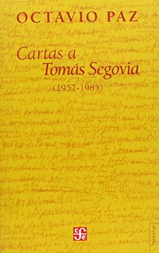 Cartas a Tomás Segovia (1957-1985): Paz, Octavio