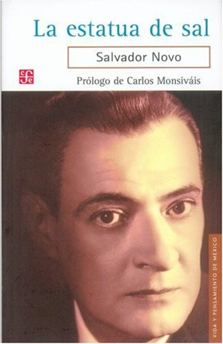 9789681685911: La estatua de sal (Vida y Pensamiento de Mexico) (Spanish Edition)