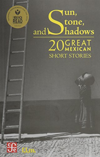 9789681685942: Sun, Stone and Shadows: 20 Great Mexican Short Stories