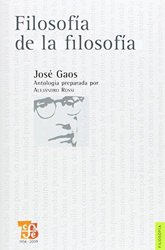 Filosofía de la filosofía: Gaos, José