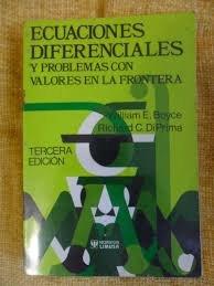 Ecuaciones diferenciales y problemas con valores en: William E. Boyce/