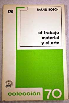 9789681801663: El trabajo material y el arte