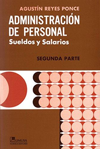 Administracion de personal/ Administration Staff (Spanish Edition): Reyes, Agustin
