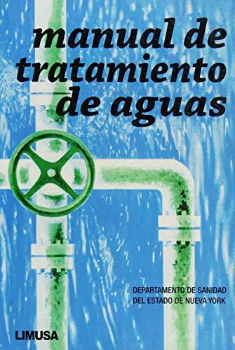 Manual de tratamiento de aguas/ Water Treatment: DSENY