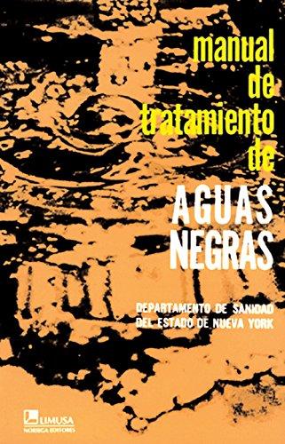 9789681804640: Manual de tratamiento de aguas negras/ Manual Sewage Treatment (Spanish Edition)