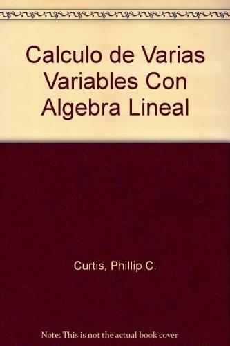 9789681806422: Calculo de Varias Variables Con Algebra Lineal