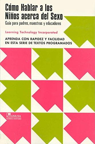 Como Hablar a Los Ninos Acerca Del: I., Learning Technology