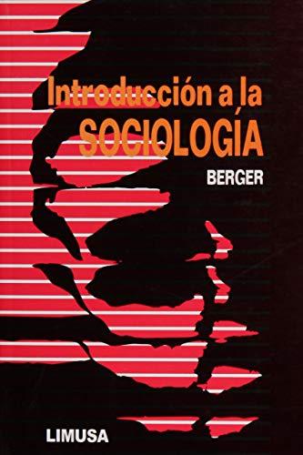 Introduccion a la Sociologia (Spanish Edition): Berger, Peter L.