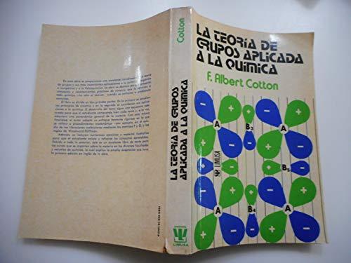 9789681810474: La Teoria de Grupos Aplicada a la Quimica (Spanish Edition)