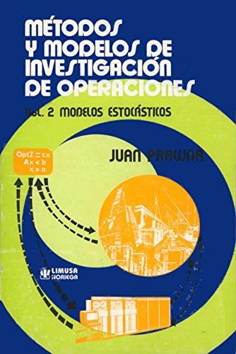 9789681812478: Metodos y modelos de investigacion de operaciones II/ Methods and Models of Operation Investigation II