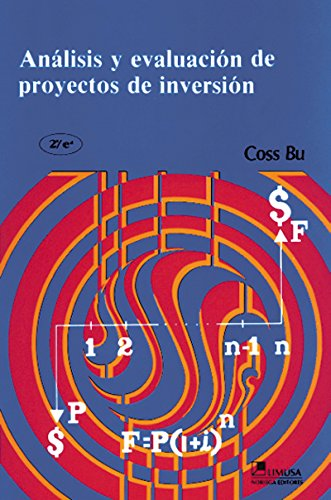 9789681813277: Analisis y evaluacion de proyectos de inversion / Analysis and Evaluation of Investment Projects