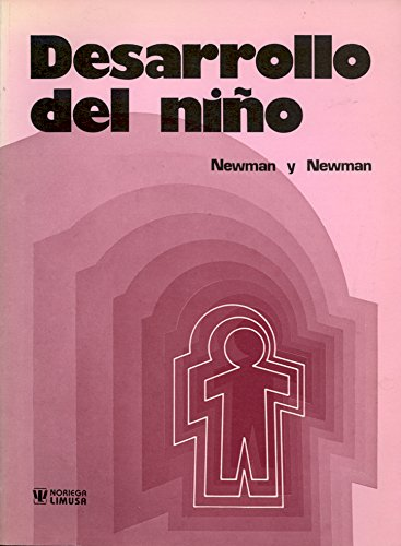 Desarrollo del nino/Child Development: Barbara M. Newman