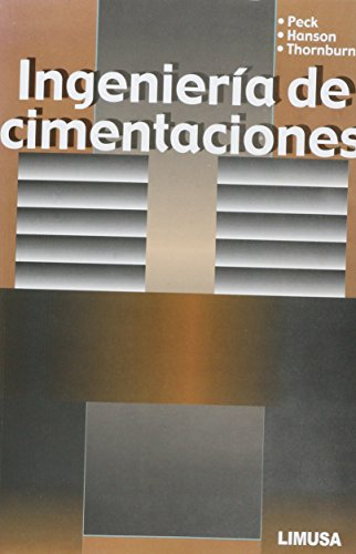 Ingenieria de cimentaciones / Foundation Engineering (Spanish Edition): Ralph Brazelton Peck