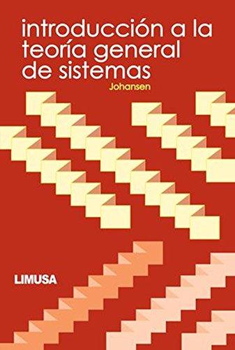 Introduccion a la Teoria General de Sistemas: Johansen, Iris