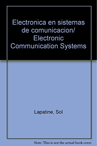9789681816414: Electronica en sistemas de comunicacion/ Electronic Communication Systems (Spanish Edition)