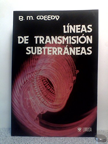 9789681816629: Lineas de Transmision Subterraneas (Spanish Edition)