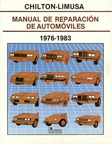 9789681817756: Manual De Reparacion De Automoviles 1976-1983 (Spanish Edition)