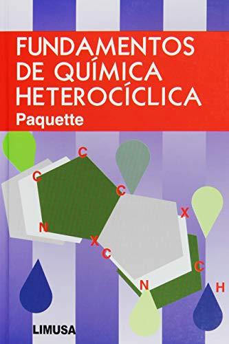 Fundamentos de quimica heterociclica / Principles of: Paquette, Leo A.