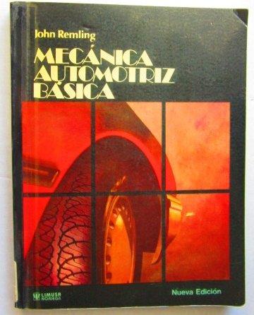 9789681819279: Mecanica Automotriz Basica